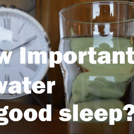 water and good sleep